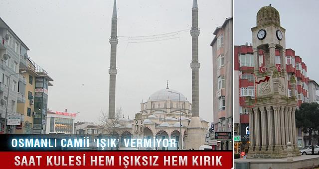 OSMANLI CAMİİ, 'IŞIKSIZ' KALDI