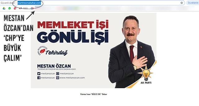 MESTAN ÖZCAN'DAN 'CHP'YE BÜYÜK ÇALIM'