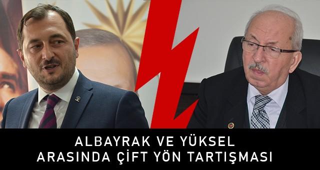 """YÜKSEL: """"KADİR ALBAYRAK ÇARŞIYA KARŞI!"""